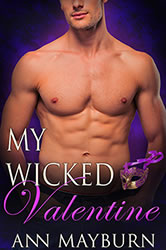 My Wicked Valentine by Ann Mayburn BDSM Contemporary Romance Latian Bondage D/s Orgasm Denial