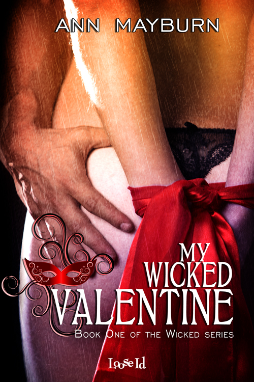My Wicked Valentine by Ann Mayburn Contemporary BDSM Romance M/F D/s